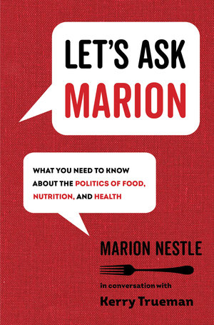 Let's Ask Marion by Marion Nestle, Kerry Trueman