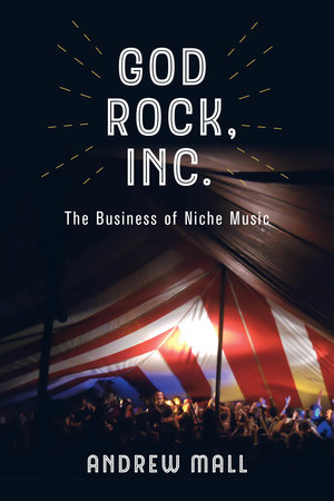 God Rock, Inc. by Andrew Mall