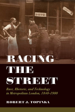 Racing the Street by Robert J. Topinka