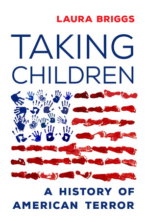Taking Children by Laura Briggs