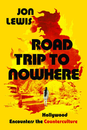 Road Trip to Nowhere by Jon Lewis