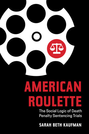 American Roulette by Sarah Beth Kaufman