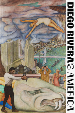 Diego Rivera's America by James Oles