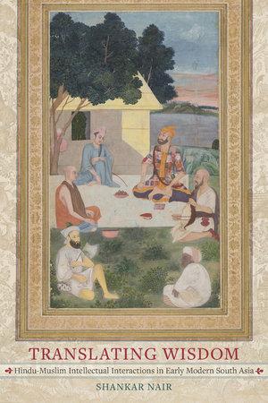 Translating Wisdom by Shankar Nair