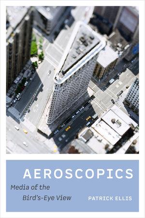 Aeroscopics by Patrick Ellis