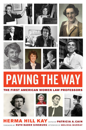 Paving the Way by Herma Hill Kay, Patricia A. Cain