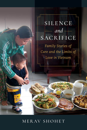Silence and Sacrifice by Merav Shohet