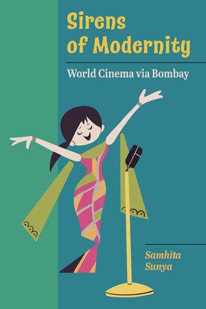 Sirens of Modernity by Samhita Sunya