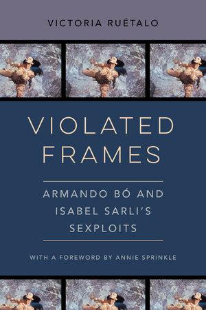 Violated Frames by Victoria Ruetalo