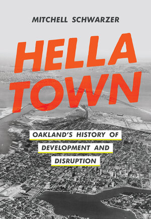 Hella Town by Mitchell Schwarzer