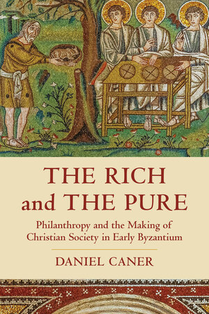 The Rich and the Pure by Daniel Caner