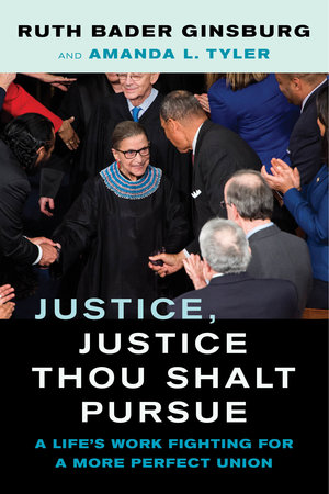 Justice, Justice Thou Shalt Pursue by Ruth Bader Ginsburg, Amanda L. Tyler