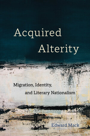 Acquired Alterity by Edward Mack