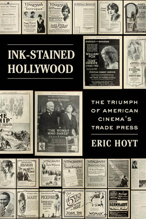Ink-Stained Hollywood by Eric Hoyt