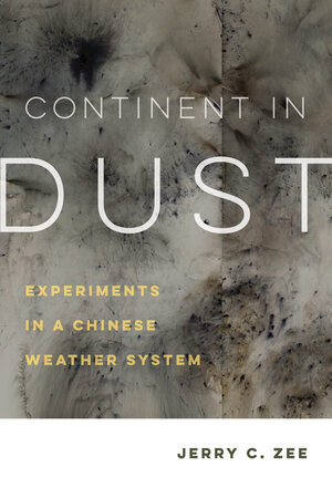 Continent in Dust by Jerry C. Zee