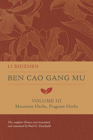 Ben Cao Gang Mu, Volume III by Li Shizhen