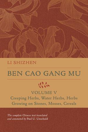Ben Cao Gang Mu, Volume V by Li Shizhen