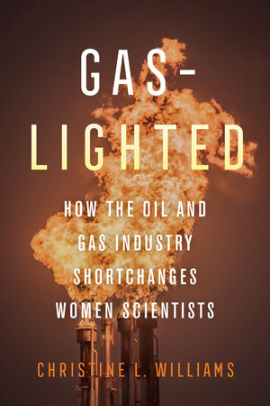 Gaslighted by Christine L. Williams