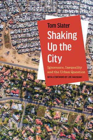 Shaking Up the City by Tom Slater