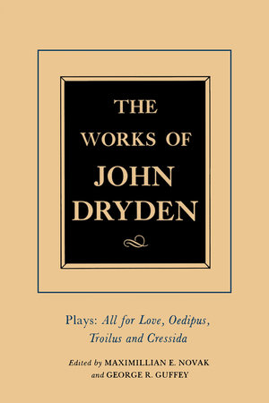 The Works of John Dryden, Volume XIII by John Dryden, Maximillian E. Novak, Alan Roper