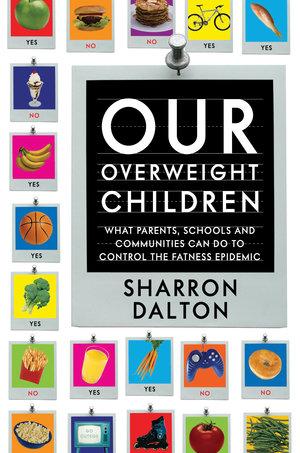 Our Overweight Children by Sharron Dalton