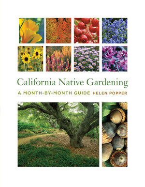 California Native Gardening by Helen Popper