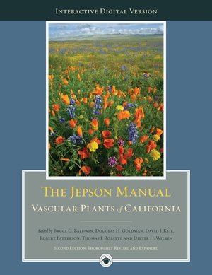 The Digital Jepson Manual by Bruce G. Baldwin, Douglas Goldman, David J Keil, Robert Patterson