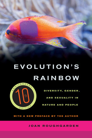 Evolution's Rainbow by Joan Roughgarden