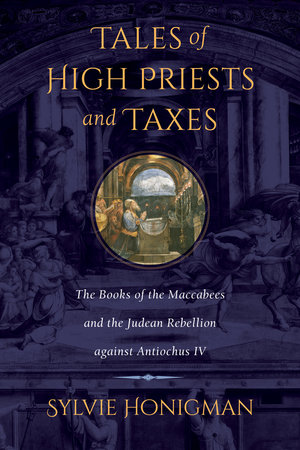 Tales of High Priests and Taxes by Sylvie Honigman