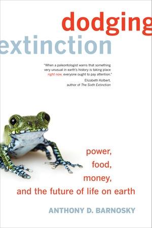 Dodging Extinction by Anthony D. Barnosky