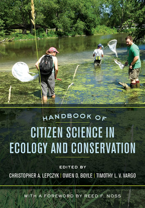 Handbook of Citizen Science in Ecology and Conservation by Christopher A. Lepczyk, Owen D. Boyle, Timothy L. V. Vargo