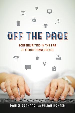 Off the Page by Daniel Bernardi, Julian Hoxter