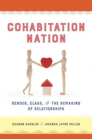 Cohabitation Nation by Sharon Sassler, Amanda Miller