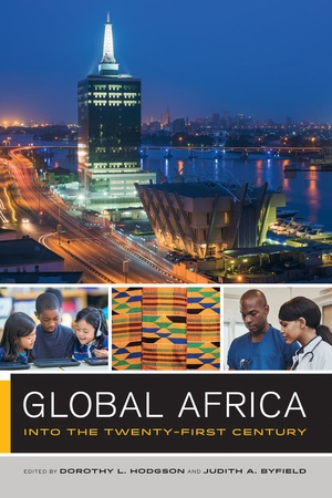 Global Africa by Dorothy Hodgson, Judith Byfield