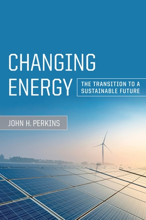 Changing Energy by John H. Perkins