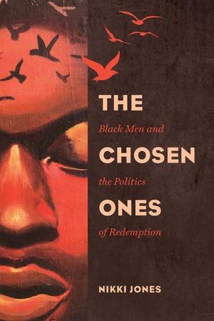 The Chosen Ones by Nikki Jones
