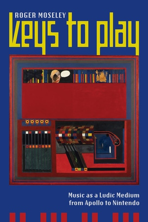 Keys to Play by Roger Moseley