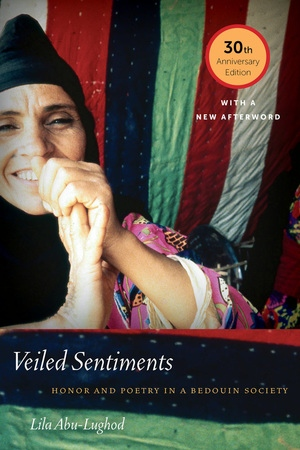 Veiled Sentiments by Lila Abu-Lughod