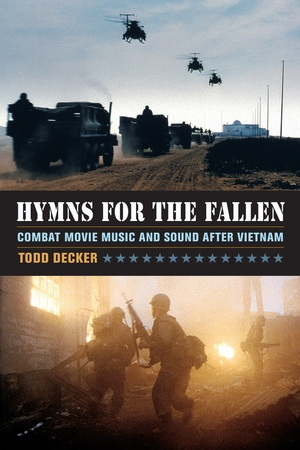 Hymns for the Fallen by Todd Decker