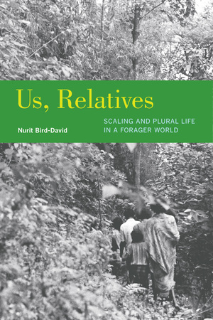 Us, Relatives by Nurit Bird-David