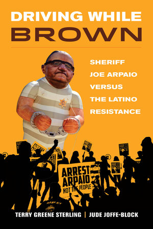 Driving While Brown by Terry Greene Sterling, Jude Joffe-Block