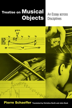 Treatise on Musical Objects by Pierre Schaeffer