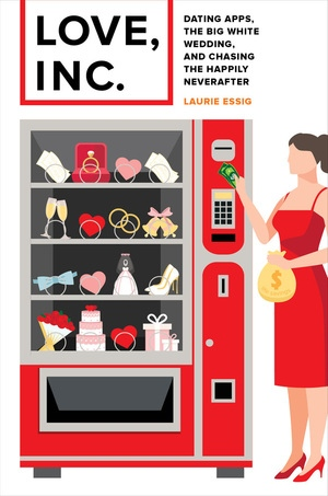 Love, Inc. by Laurie Essig
