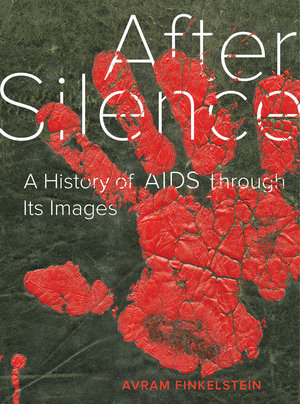 After Silence by Avram Finkelstein