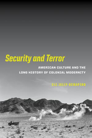 Security and Terror by Eli Jelly-Schapiro