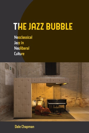The Jazz Bubble by Dale Chapman