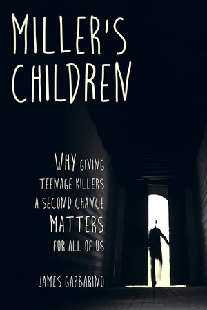 Miller's Children by James Garbarino