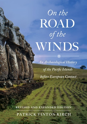 On the Road of the Winds by Patrick Vinton Kirch