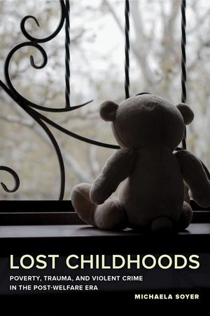 Lost Childhoods by Michaela Soyer