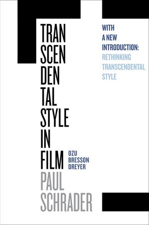 Transcendental Style in Film by Paul Schrader